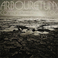 Arbouretum (Coming Out of the Fog)
