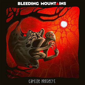 Bleeding Mountains (Capsize Projects)