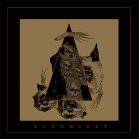 Bloodiest (Self Titled)