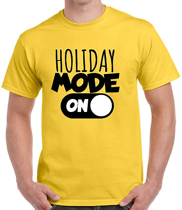 Holiday Mode T-Shirt copy