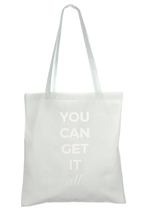 YOU CAN GET IT ALL | ORGANIC COTTON BAG