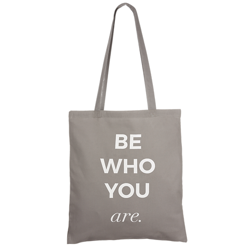BE WHO YOU ARE - anthracite