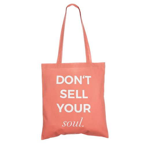 DON'T SELL YOUR SOUL - coral