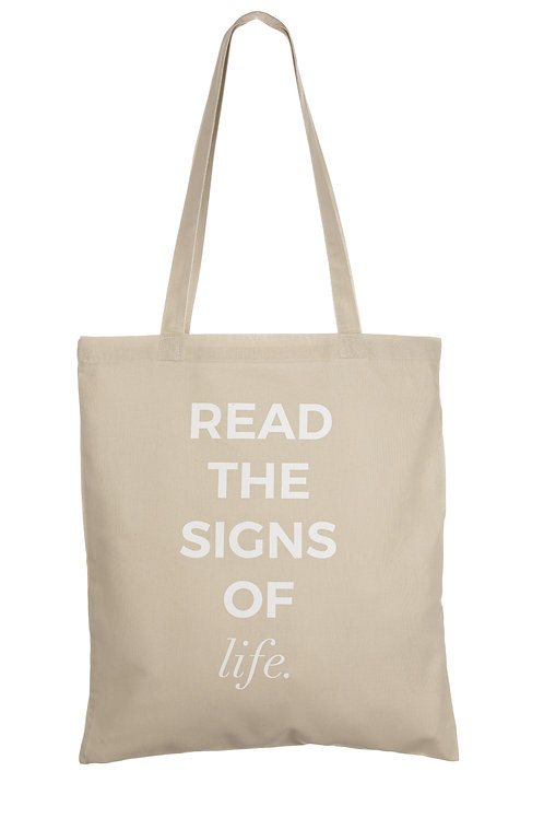 READ THE SIGNS OF LIFE | ORGANIC COTTON BAG