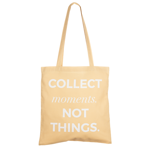 COLLECT MOMENTS NOT THINGS - latte macchiato