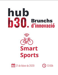 Brunch d´innovació hubb30: Smart Sports - Campus UAB Sabadell, 21.02.2020
