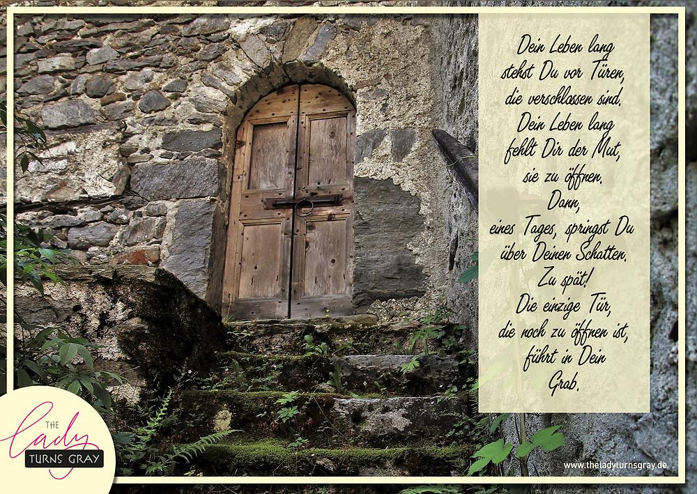 Gedicht, Spruch, Text der Mut geben soll