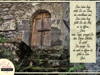 Die einzige Tür...