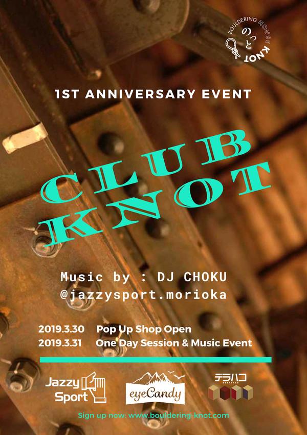 1st Anniversary EVENT|CLUB KNOT