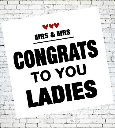MRS AND MRS CONGRATS TO YOU LADIES LESBIAN GAY LGBT GREETING CARD