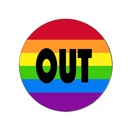OUT RAINBOW BADGE PRIDE SUPPORT LGBT GAY LESBIAN TRANS