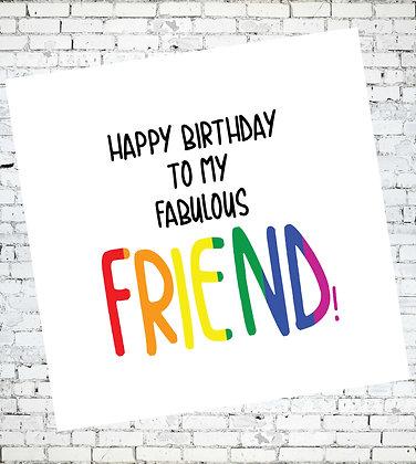 HAPPY BIRTHDAY TO MY FABULOUS FRIEND GAY LESBIAN LGBT CARD