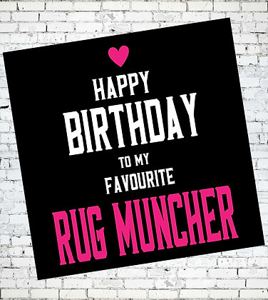 HAPPY BIRTHDAY TO MY FAVOURITE RUG MUNCHER LESBIAN LGBT CARD