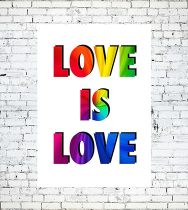 LOVE IS LOVE LGBT RAINBOW PRINT WALL A4 PRIDE GAY LESBIAN