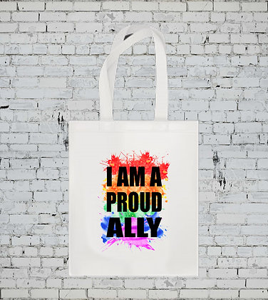 I AM A PROUD ALLY TOTE