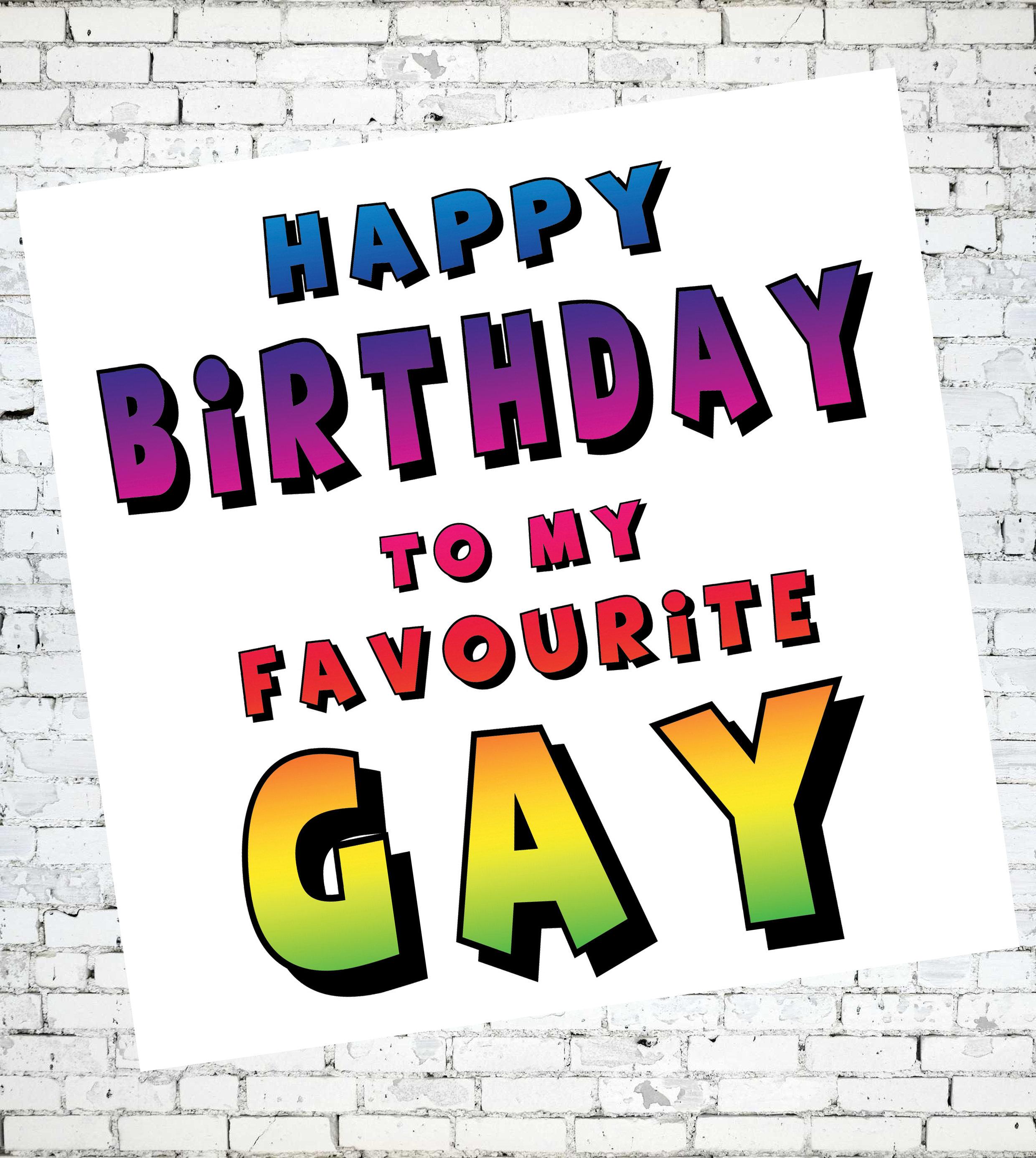 gay birthday card happy birthday to my favourite gay favourite gay ...