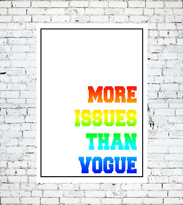 MORE ISSUES THAN VOGUE PRINT RAINBOW WALL LGBT LESBIAN GAY
