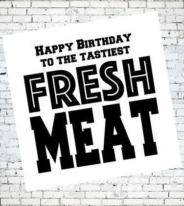 FRESH MEAT! HAPPY BIRTHDAY LGBT GAY GREETING CARD