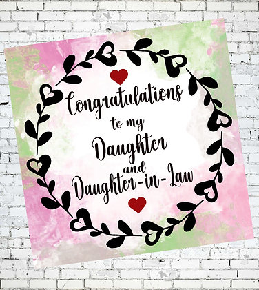 LGBT CONGRATULATIONS TO MY DAUGHTER AND DAUGHTER-IN-LAW LESBIAN GREETING CARD