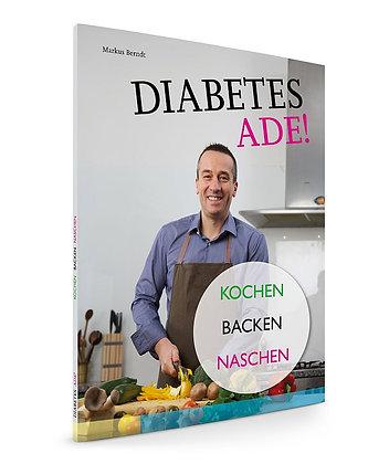 E-Book: Diabetes Ade - Kochen, Backen, Naschen!