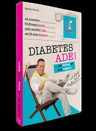 Diabetes Ade - und Heilung ist doch möglich!