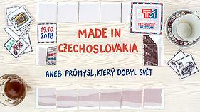 Made in Czechoslovakia aneb průmysl, kte
