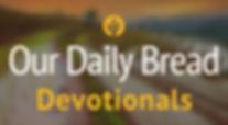 Our Daily Bread Dev.jpg