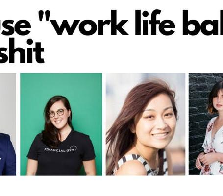 [Event] Work Life Integration: Because Work Life Balance is Bullshit