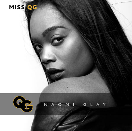 Miss QG: Naomi Glay