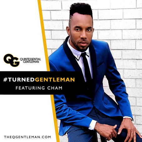 Turned Gentleman Featuring Cham