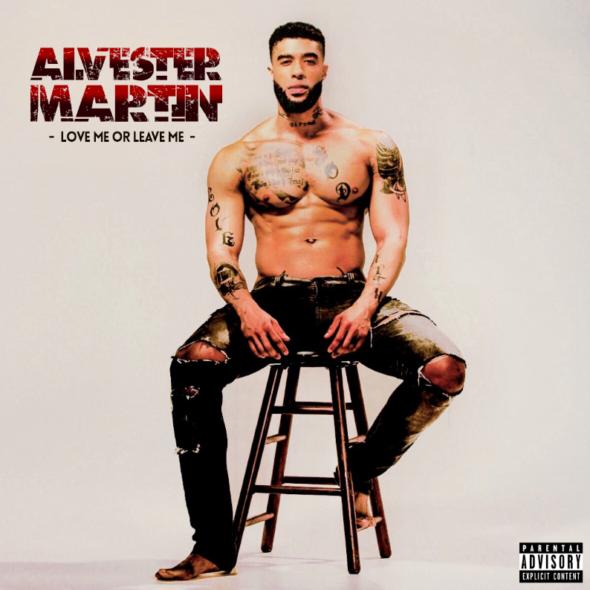 Alvester Martin - Love me or Leave me