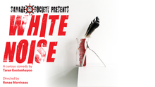 Savage Society presents WHITE NOISE by  Taran Kootenhayoo March 2019