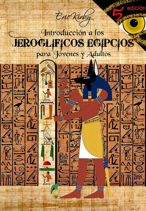 Introducción a los JEROGLÍFICOS EGIPCIOS para Jóvenes y Adultos