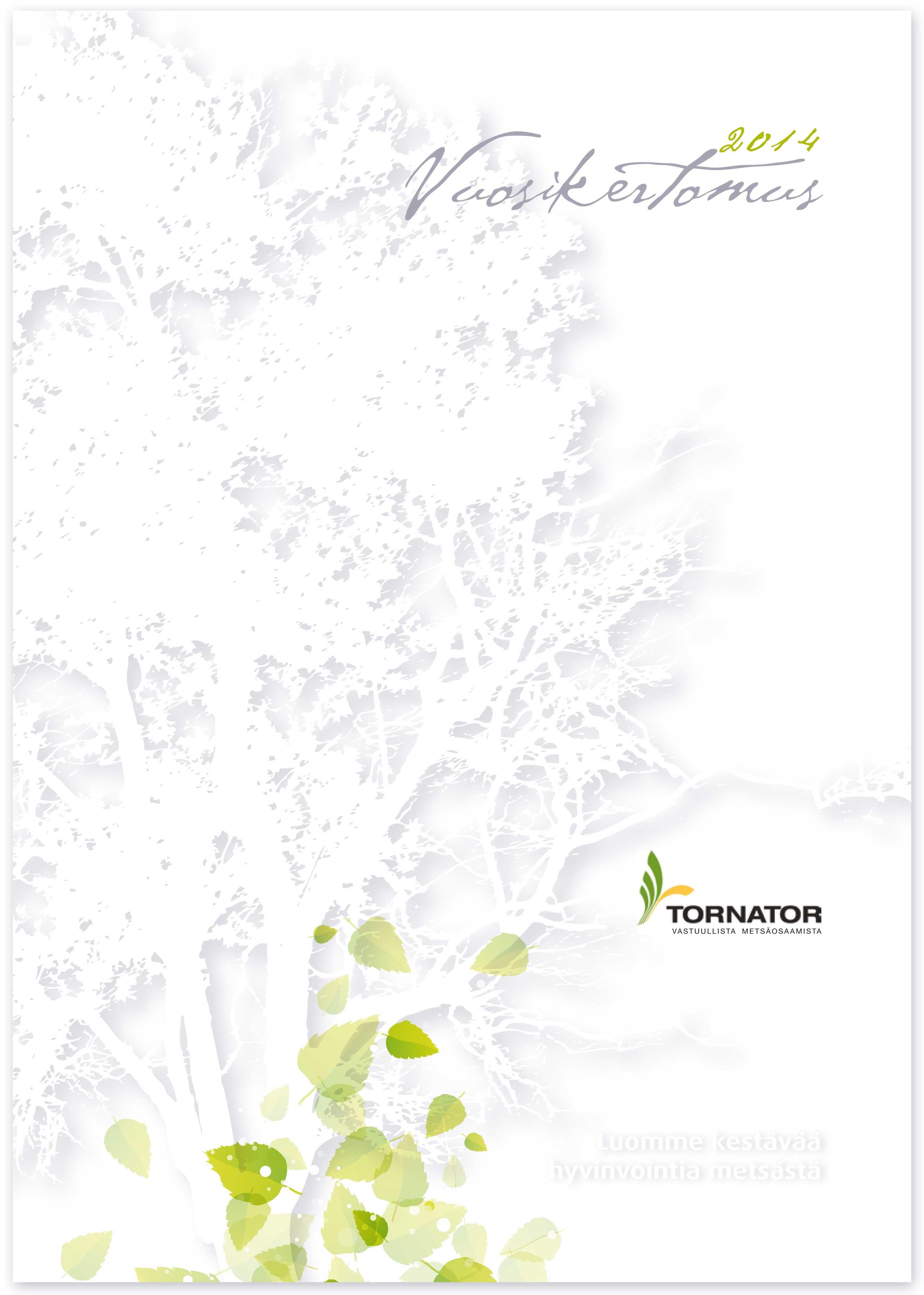 Tornator Oyj – Vuosikertomus 2014