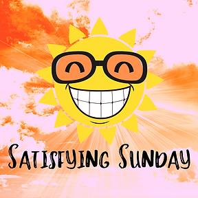 Satisfying Sunday (1).png