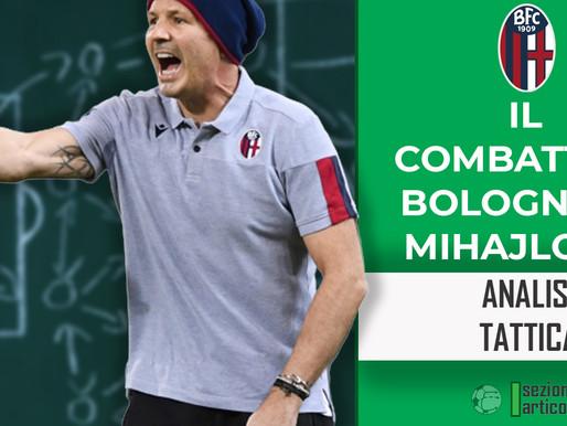 Il combattivo Bologna di Mihajlovic