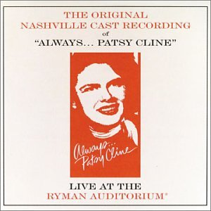 ALWAYS, PATSY CLINE