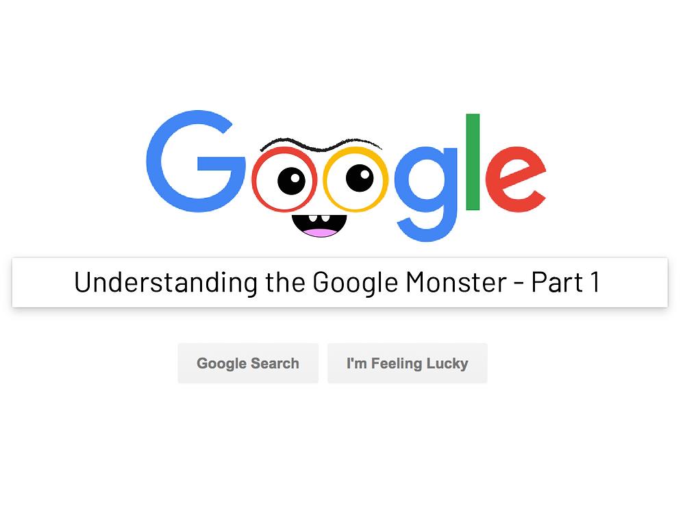 understanding the google monster