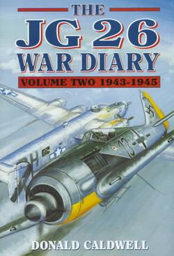 JG26 War Diaries 2-D.Caldwell