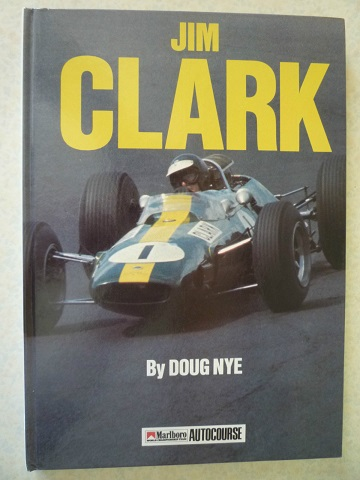 Jim Clark By Doug Nye (Autocourse)