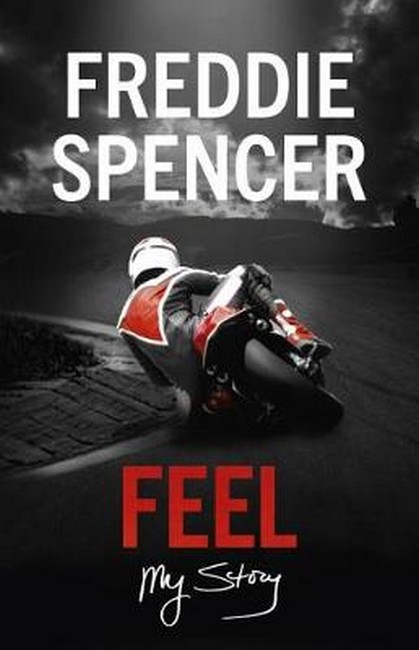 Feel-Freddie Spencer