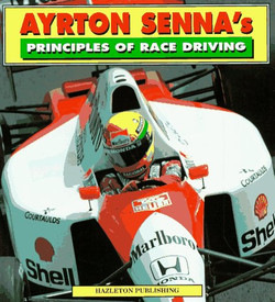 Ayrton Senna's Principles Of Race Drivin