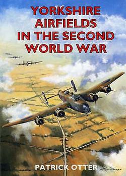 Yorkshire Airfields Of WWII-Osprey
