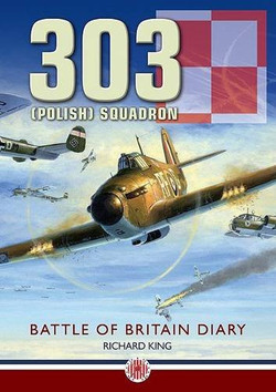 303 (Polish) Squadron by Richard Kingd