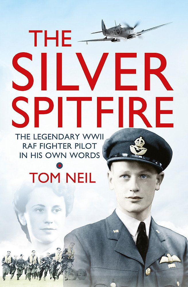 The Silver Spitfire-Tom Neil