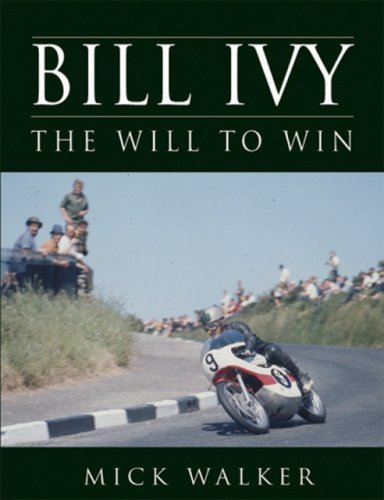 Bill Ivy The Will To Win-Mick Walker