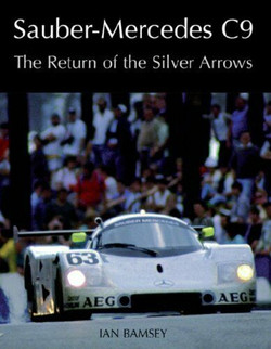 Sauber C9-Return of the Silver Arrows