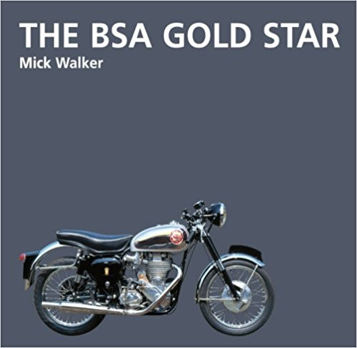 The BSA Goldstar - Mick Walker