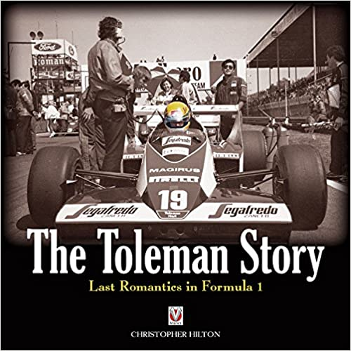 The Toleman Story by Christopher Hilton (New)