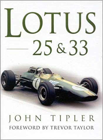 Lotus 25 & 33 - By John Tipler